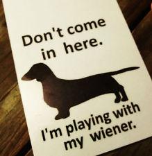 Dachshund Weiner Dog Sign Hound Doxie Pet Long Miniature ...