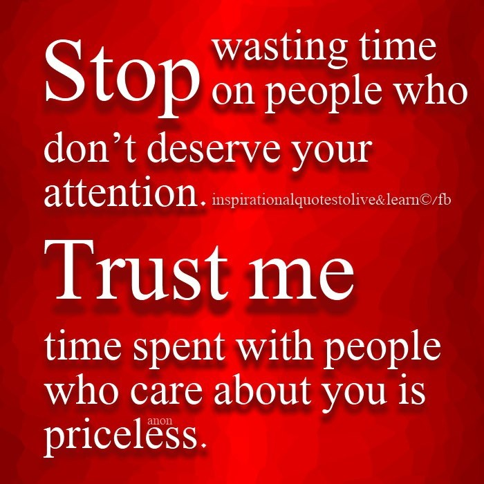 Funny Quotes On Love Is Waste Of Time : Stop Wasting Time Quotes. QuotesGram