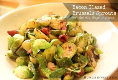 Bacon Glazed Brussel Sprouts With Red Wine Vinegar & Grapes ...