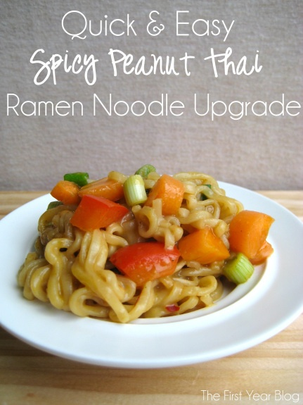 Spicy Peanut Thai Ramen Noodle Upgrade - The First Year Blog # ...