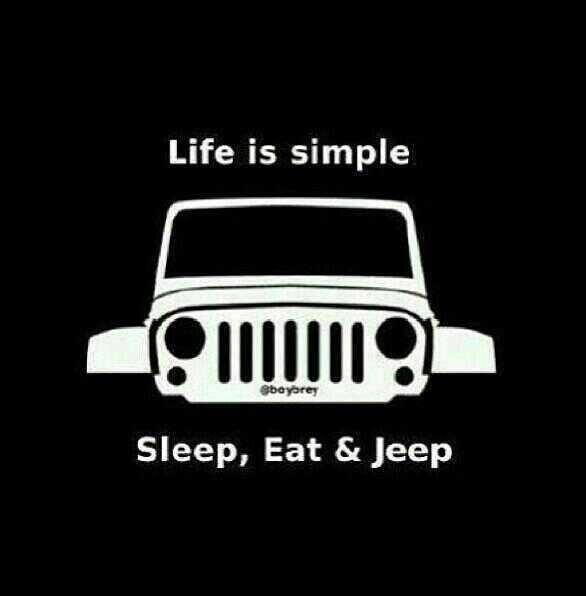 life is simple sleep eat jeep jeep life. Black Bedroom Furniture Sets. Home Design Ideas