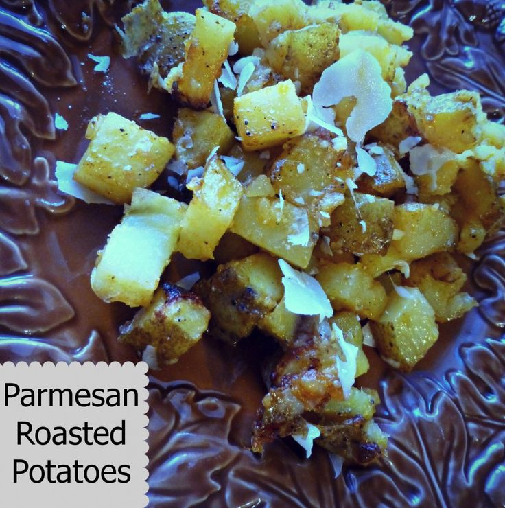 Easy Parmesan Roasted Potatoes | Good Eats | Pinterest