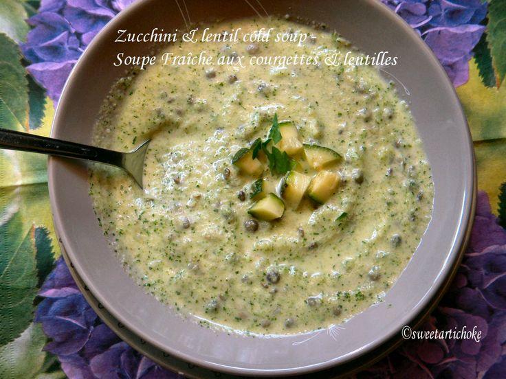 Zucchini & lentil cold soup – Soupe Fraîche courgettes & lentilles