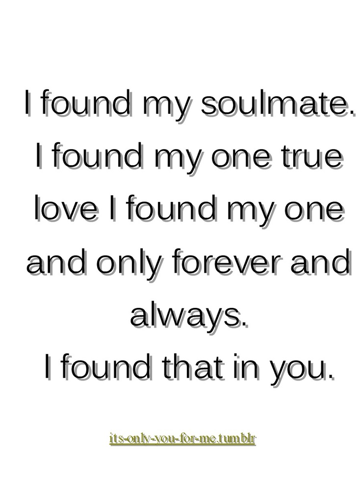 You Are My True Love Quotes : Found My True Love Quotes. QuotesGram