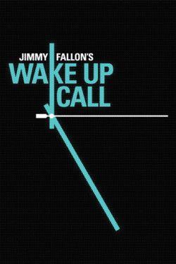 launch screen onJimmy Fallon's Wake Up Call