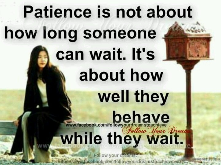 Patience dating quotes