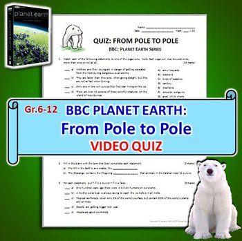BBC Planet Earth - FROM POLE TO POLE Episode - Video Quiz {Editable}