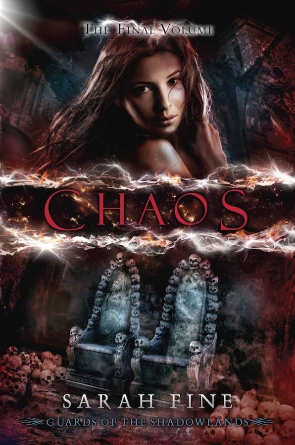 Chaos (Guards of the Shadowlands #3) by Sarah Fine