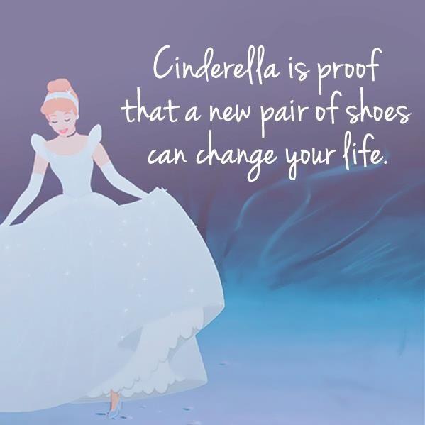 Cinderella shoe quote! | Shoe quotes | Pinterest