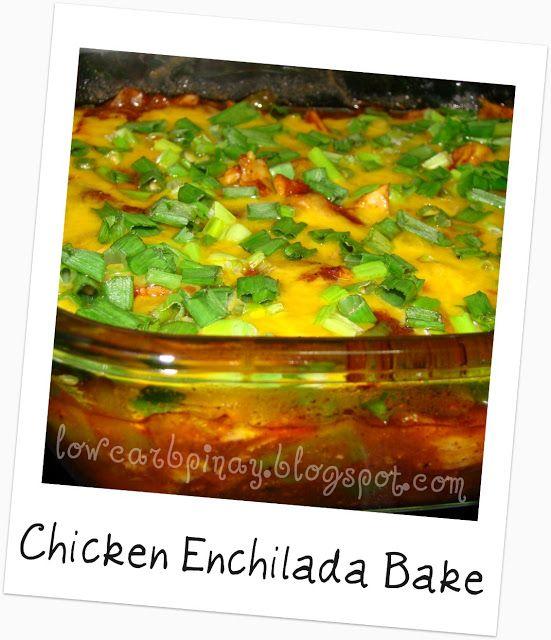 Chicken Enchilada Bake - Low Carb & Gluten Free - Low Carb Pinay