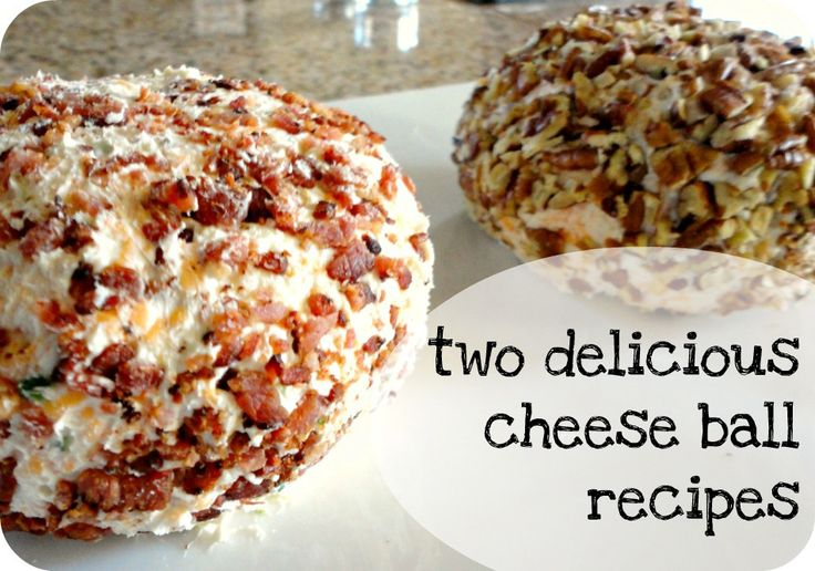 Two Delicious Cheese Ball Recipes | Food, Cheese Please | Pinterest