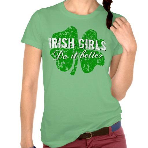 St Patricks Day t shirt | Irish girls do it better