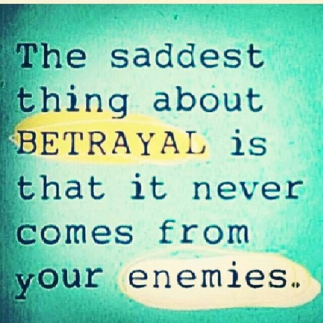 Quotes On Betrayal By Boyfriend Betrayal | Sayi...