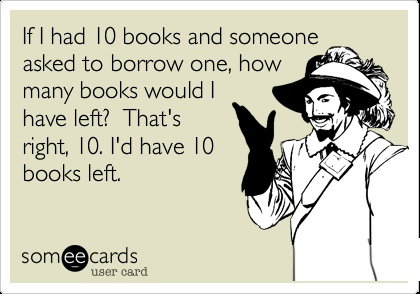 Bookworms don't share.