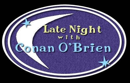 late night with conan o 39 brien tv pinterest. Black Bedroom Furniture Sets. Home Design Ideas