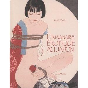 a Agnes Giard L imaginaire erotique au Japon