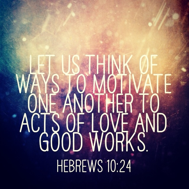 Hebrews 10:24