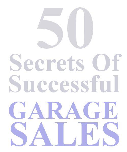 50 Secrets OF Garage Sales