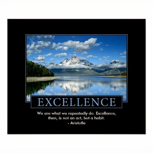 excellence poster inspirational quote inspirational