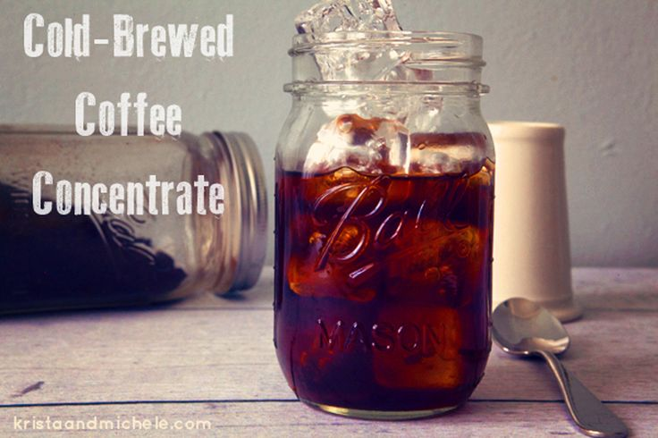 Easy cold-brewed coffee concentrate | Small Batch Food: DIY | Pintere ...