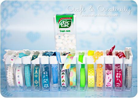 Organize your ribbons and trims in Tic Tac containers.