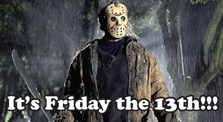 Happy Friday the 13th ...