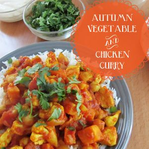 Autumn Chicken and Vegetable Curry (olive oil, chicken breasts, diced ...
