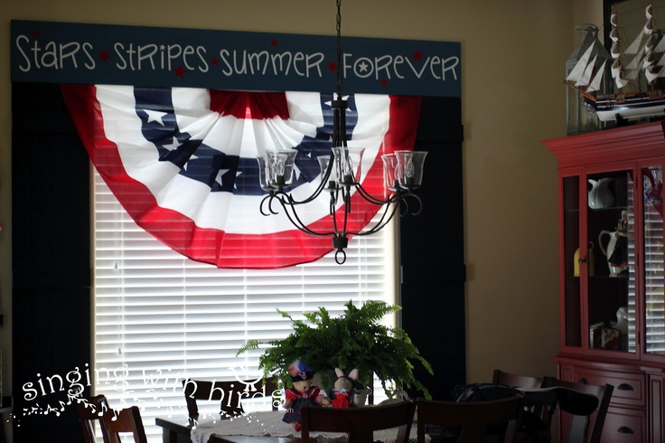 Hang a patriotic bunting inside!  Singing With Birds