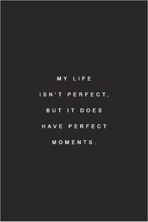 perfect moments.