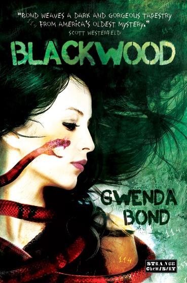 Blackwood - the first cover for Strange Chemistry! Artwork by Steven Wood