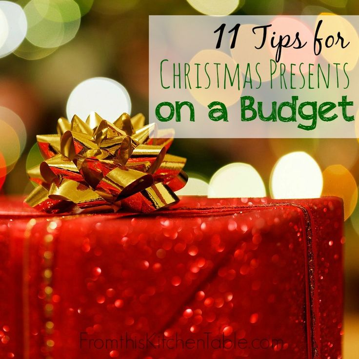 11 Tips for Christmas Presents on a Budget