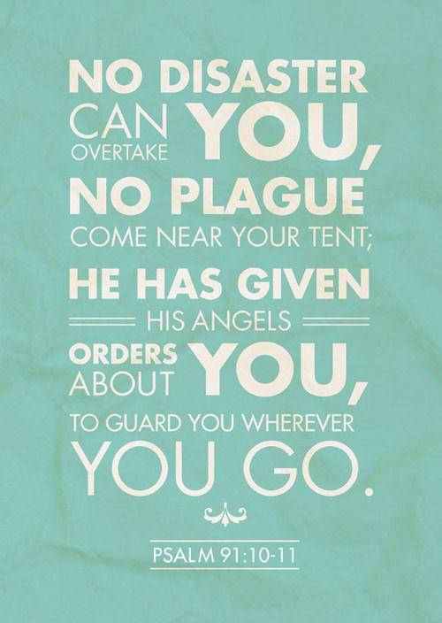 Psalm 91:10-11