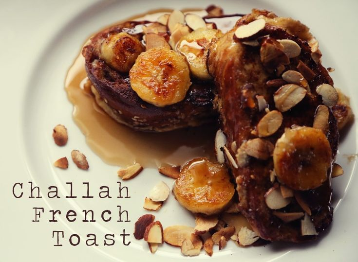 Challah French Toast with Caramelized Bananas and Toasted Almonds