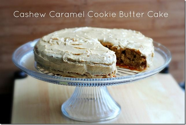 cashew caramel cookie butter cake | Cakes | Pinterest