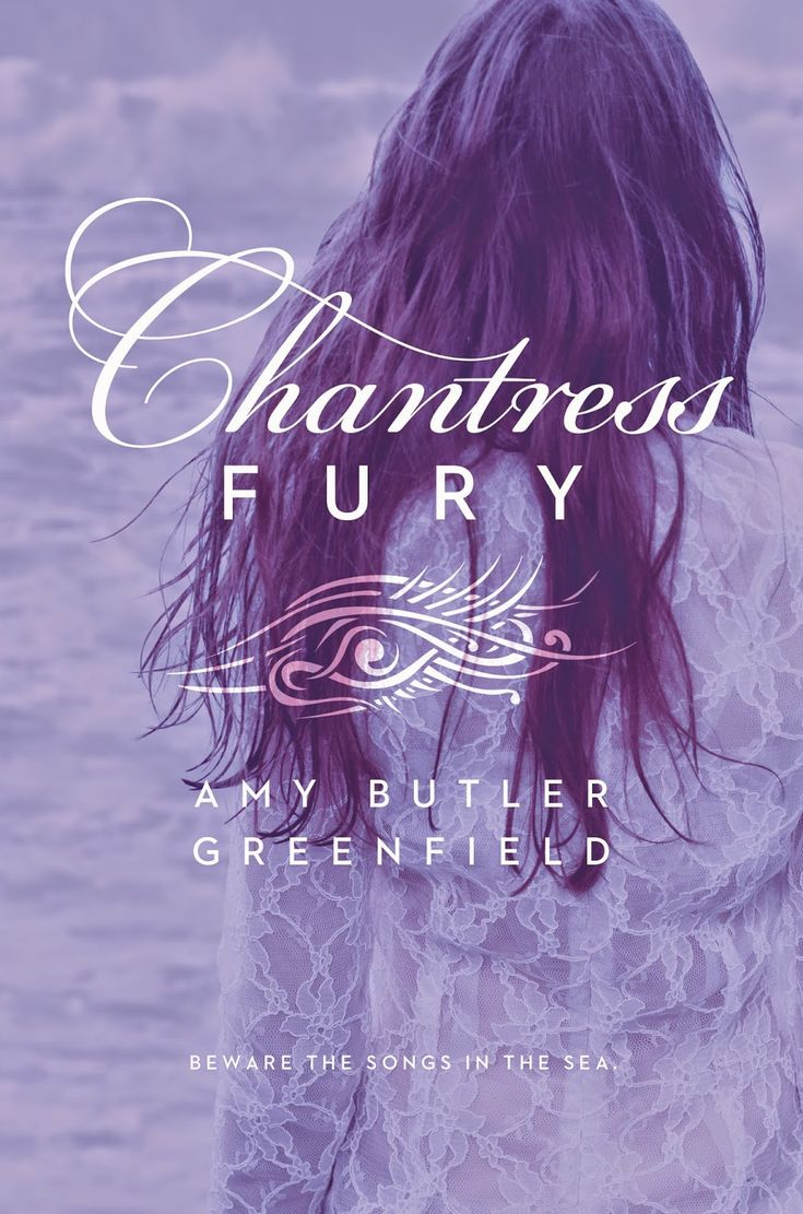 Chantress Fury (Chantress #3) by Amy Butler Greenfield