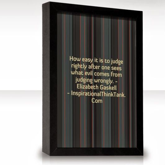 One sees what evil comes from judging wrongly elizabeth gaskell