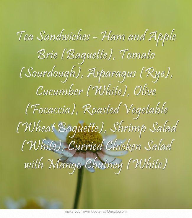 Tea Sandwiches - Ham and Apple Brie (Baguette), Tomato (Sourdough ...