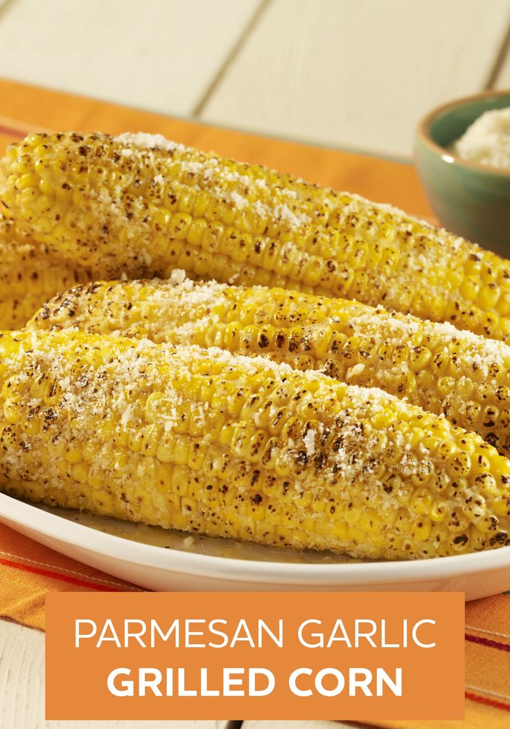 ... corn on the cob after you try this Parmesan Garlic Grilled Corn recipe