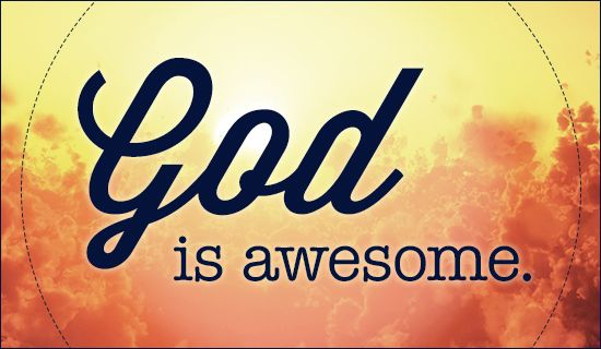 Quotes God Is Awesome Quotesgram