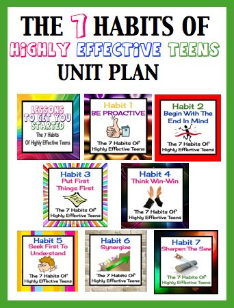... Unit Plan For Sean Covey's The 7 Habits Of Highly Effective Teens