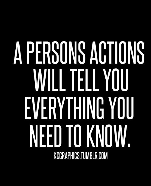 Actions Speak Louder than Words