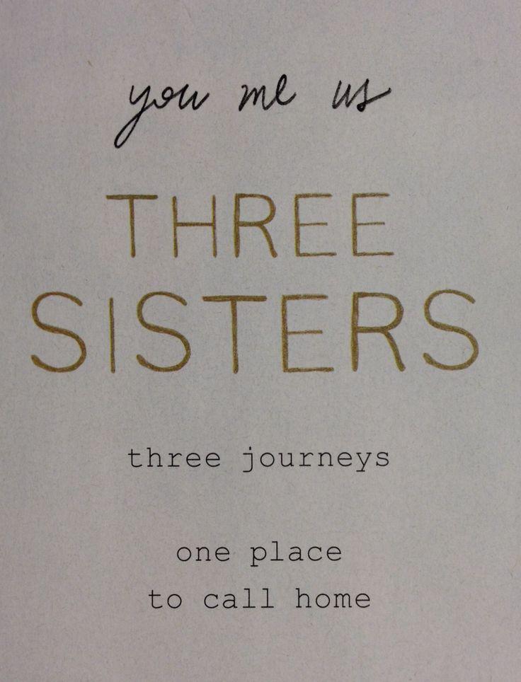 three sisters quotes quotesgram