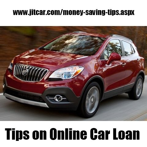 tips on online car loan new car quotes pinterest