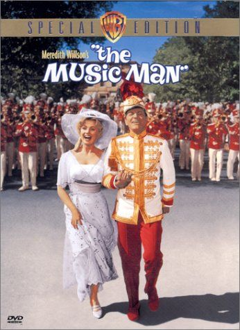 THE MUSIC MAN (1962) Turn of the century Americana captured in this syncopated musical, starring Shirley Jones and Robert Preston ~ who IS the one and only Music Man.