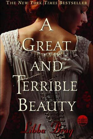 A Great and Terrible Beauty...I love this series!!!