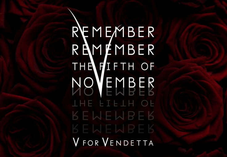V For Vendetta Quotes The Fifth Of November ...