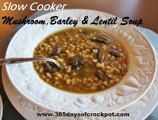 Barley Mushroom Lentil Soup | Slow cooker | Vegetarian