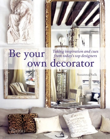 be your own decorator (lots of decorating books at this link)