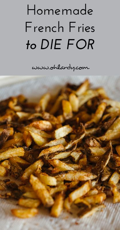 Homemade french fries using lard, tallow or coconut oil. I wouldn't ...