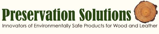 Preservation Solutions, LLC. Innovators of environmentally safe products for Wood and Leather Care